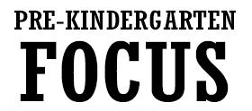 Pre-Kindergarten-Focus