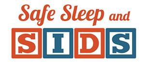 Infant/Toddler Safe Sleep & Sudden Infant Death Syndrome (ITS/SIDS)