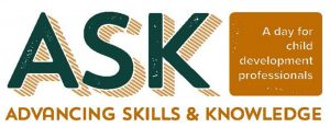 Advancing Skills & Knowledge (ASK) Conference @ Virtual