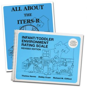 ITERS-R Infant Toddler Environmental Rating Scales-Revised @ Online via ZOOM