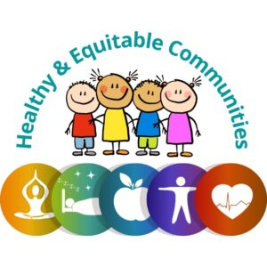 Overview of Healthy & Equitable Communities SESSION II @ online via Zoom