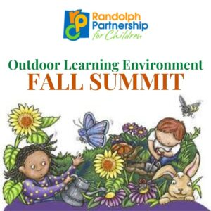 Outdoor Learning Environment Fall Summit @ Early Childhood Development Center